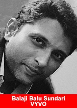 VYVO Appoints Balaji Balu Sundari aka Bala As India General Manager And Sales Director