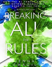 Breaking All the Rules - Jenna Zwagil