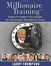 The Millionaire Training - Larry Thompson