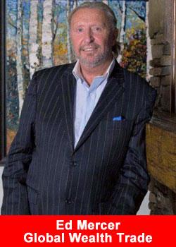 Ed Mercer, Global Wealth Trade