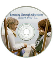 Listening Through Objections - Richard Bliss Brooke