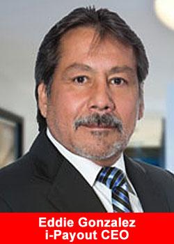 Eddie Gonzalez, i-payout, CEO