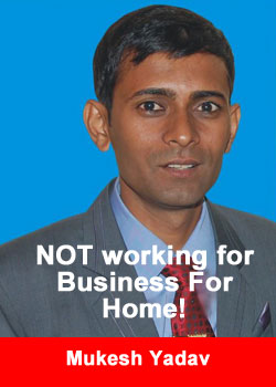 Mukesh Yadav, India, Business For Home