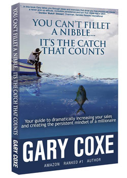 Gary Coxe You Can't Fillet a Nibble...It's the Catch That Counts
