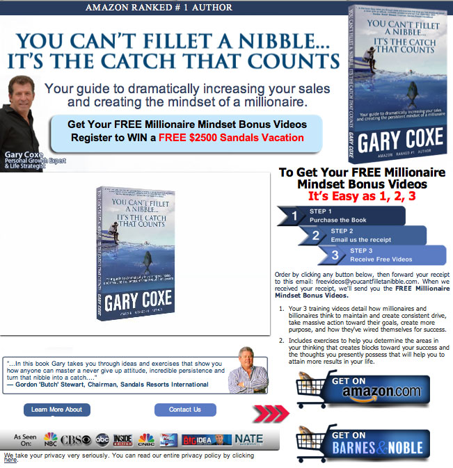Gary Coxe - You Can't Fillet a Nibble...It's the Catch That Counts