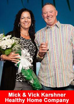 Mick and Vick Karshner,Healthy Home Company