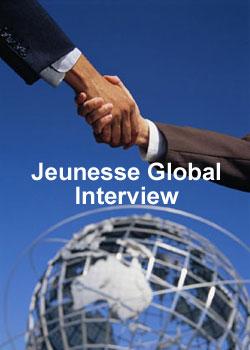 Jeunesse Global Interview