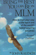 Being the Best You Can Be in MLM John Kalench The Best Network Marketing Books 2011
