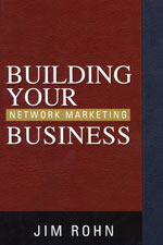 Building Your Network Marketing Business - Jim Rohn