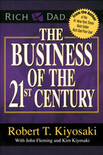Business of 21st Century	Robert Kiyosaki