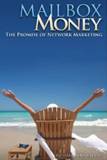Mailbox Money The Promise Of Network Marketing   Richard Bliss Brooke The Best Network Marketing Books 2011