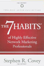 The 7 Habits of Highly Effective Network Marketing ProfessionalsStephen R. Covey