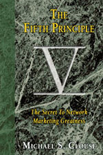 The Fifth Principle The Secret To Network Marketing Greatness The Best Network Marketing Books 2011