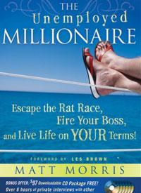Matt Morris The Unemployed Millionaire