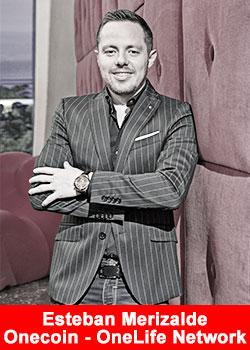 Esteban Merizalde, OneCoin, Onelife Network