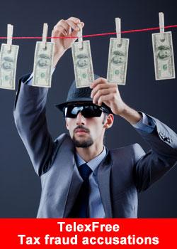 TelexFree, Tax Fraud