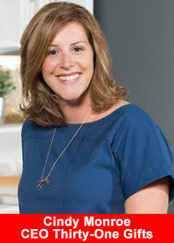 Thirty-One Gifts, Founder, President & CEO, Cindy Monroe