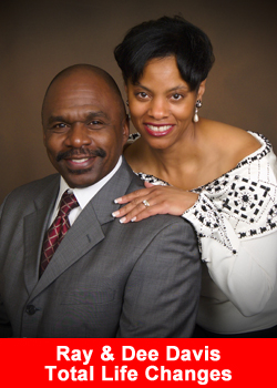 Total Life Changes, Ray & Dee Davis, National Directors