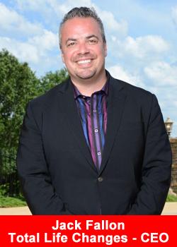 Total Life Changes, CEO, Jack Fallon